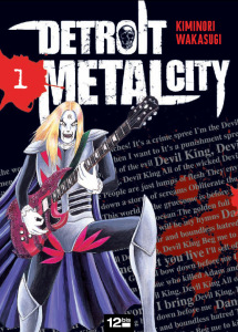 DETROIT METAL CITY © 2006 by Kiminori Wakasugi / HAKUSENSHA, INC.